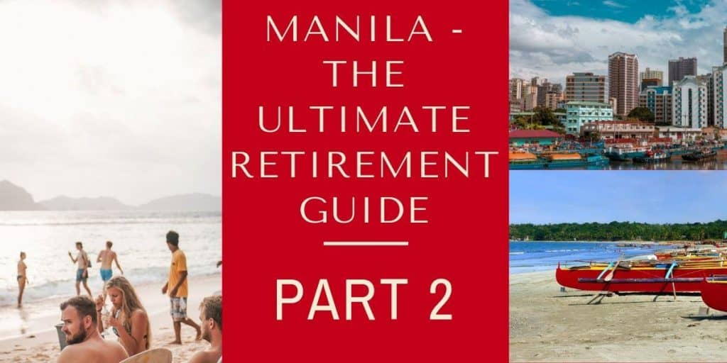 Nomadic FIRE Retire In Manila Guide Part 2