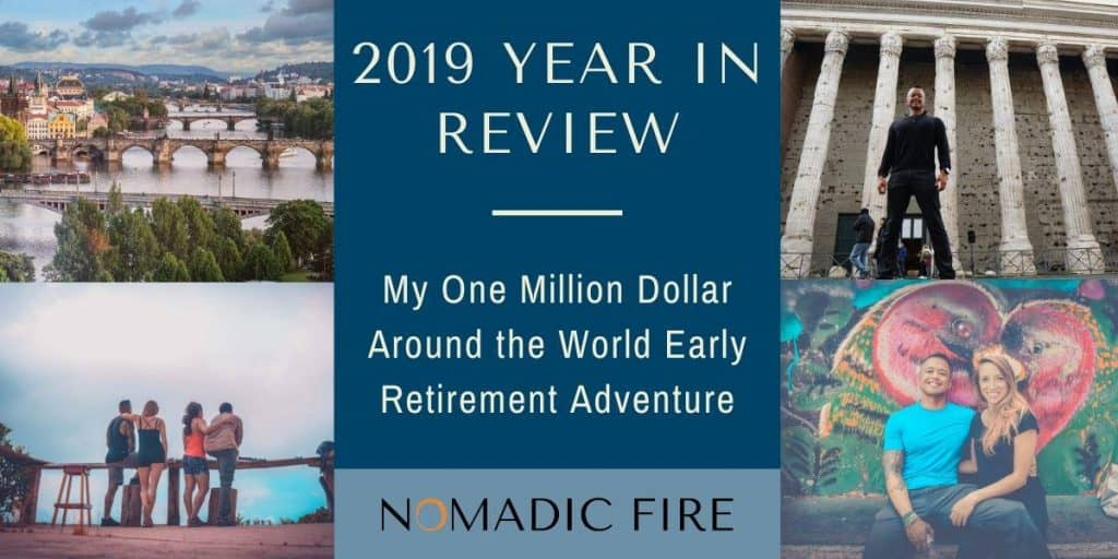 Nomadic FIRE 2019 Year End Review